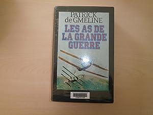 Les as de la Grande Guerre (Document): Patrick de Gmeline