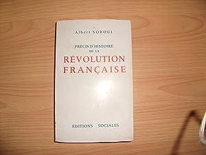 PRECIS D'HISTOIRE DE LA REVOLUTION FRANCAISE: ALBERT SOBOUL