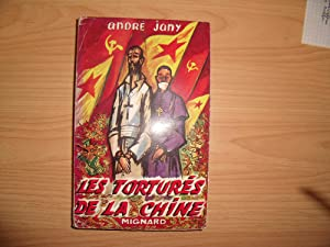 LES TORTURES DE LA CHINE: ANDRE JANY