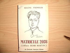 MATRICULE 2078 (L'AFFAIRE HENRI MARTIN): HELENE PARMELIN