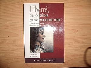 LIBERTE QUE DE CRIMES ON COMMET EN: MARIANNE CORNEVIN
