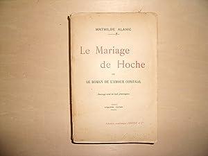 LE MARIAGE DE LA HOCHE: MATHILDE ALANIC