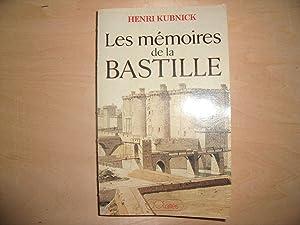 LES MEMOIRES DE LA BASTILLE: HENRI KUBNICK