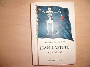 JEAN LAFITTE: MADELEINE FABIOLA KENT