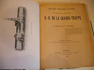 Histoire populaire illustrée de l'Abbaye de Maison-Dieu N.-D. de la Grande-Trappe.: ...