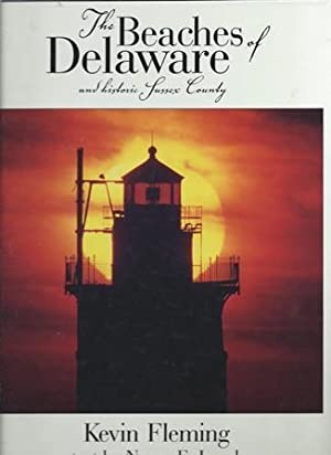 The Beaches of Delaware and Historic Sussex: Fleming, Kevin and