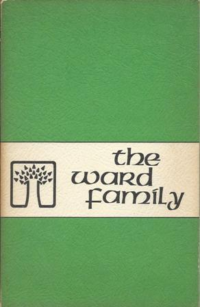 The Ward Family: The Amer. Genealogical