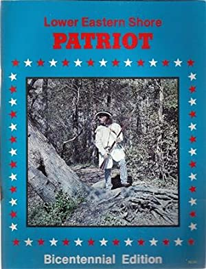 Lower Eastern Shore Patriot (Bicentennial Edition): Brotemarkle, Anna and