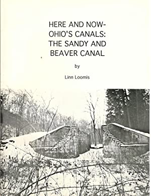 Here and Now - Ohio's Canals: The: Linn Loomis