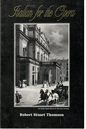 Italian for the Opera (English and Italian: Robert Stuart Thomson
