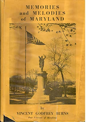 Memories and Melodies of Maryland: Some Great: Burns, Vincent Godfrey