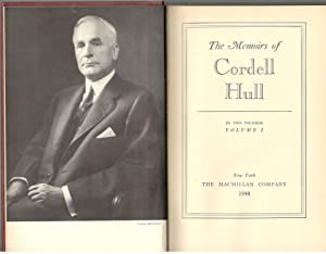 The Memoirs of Cordell Hull (2 Volumes): Hull, Cordell