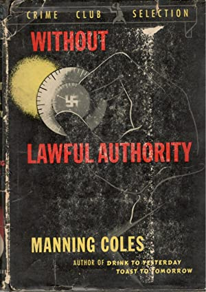 Without Lawful Authority: Coles, Manning