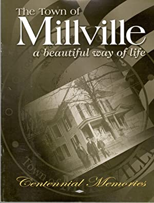 The Town of Millville, A Beautiful Way