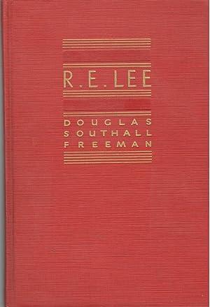 R. E. Lee: A Biography. Volume I: Freeman, Douglas Southall