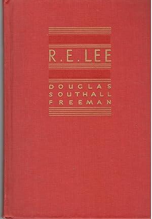 R. E. Lee: A Biography. Volume III: Freeman, Douglas Southall