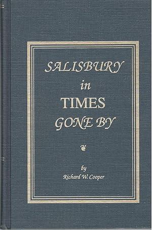 Salisbury in Times Gone By: Cooper, Richard W.