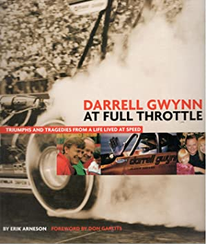Darrell Gwynn: At Full Throttle: Triumphs and: Erik Arneson