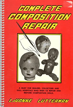 Complete Composition Repair: How to Repair and: LaVonne Lutterman