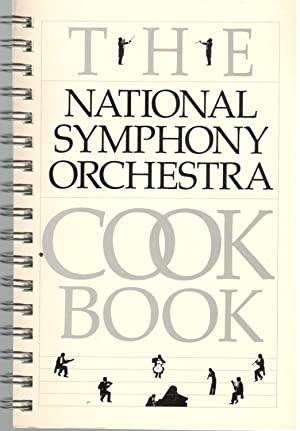 The National Symphony Orchestra Cookbook