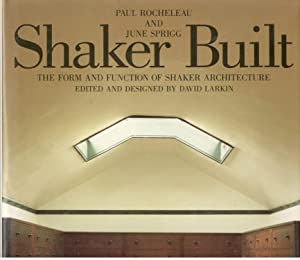 Shaker Built: The Form and Function of: Paul Rocheleau; June