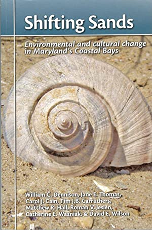 Shifting Sands - Environmental and Cultural Change: William C. Dennison;