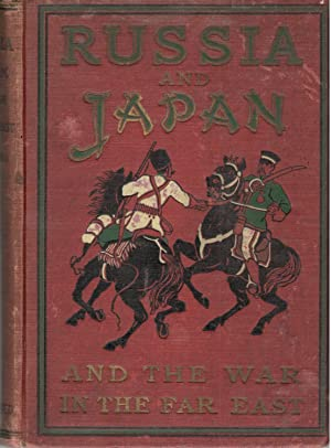 Russia and Japan and a Complete History: Unger, Frederic William