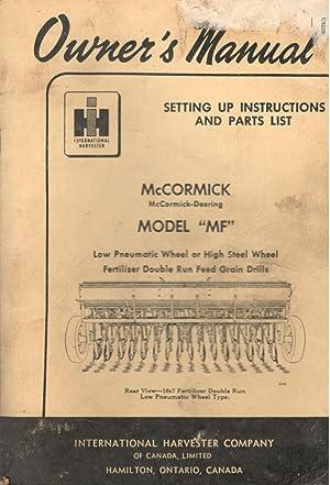"""Owner's Manual McCormick Model """"MF"""" Low Pneumatic: McCormick-Deering"""