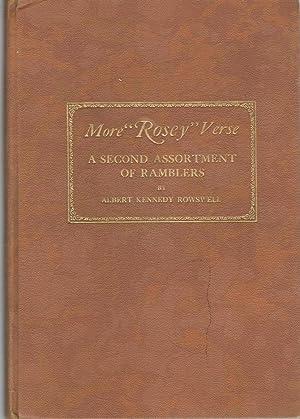 "More ""Rosey"" Verse: A Second Assorment of: Rowswell, Albert Kennedy"