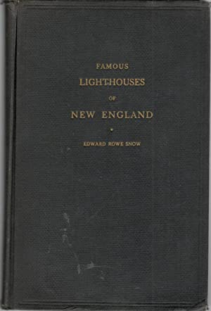 Famous New England Lighthouses: Edward Rowe Snow