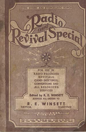 Radio and Revival Special: Fine Hymns and: R. E. Winsett
