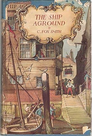 The Ship Aground: C. Fox Smith