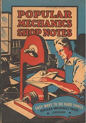 Popular Mechanics Shop Notes 1936: Easy Ways: Popular Mechanics