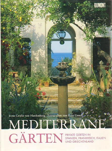 Mediterrane Gärten Bilder mediterrane gärten fotos reto guntli mit agi simões