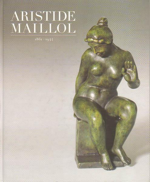 Aristide Maillol. 1861-1944.