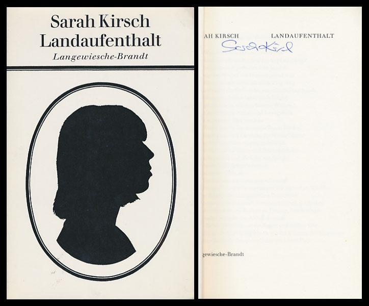 Landaufenthalt. [Signiertes Exemplar].: Kirsch, Sarah:
