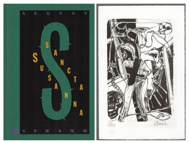 Sancta Susanna. [Vorzugsausgabe mit signierter Original-Lithografie].: Stramm, August –