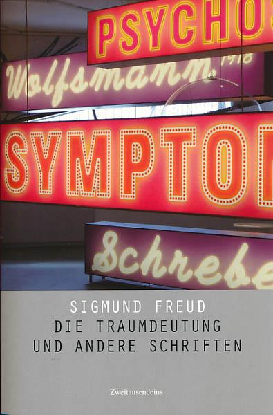 Die Traumdeutung Und Andere Schriften.: Freud, Sigmund: