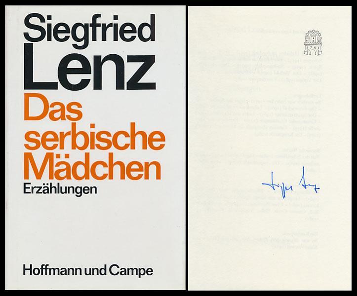 Das serbische Mädchen. Erzählungen. [Signiertes Exemplar].: Lenz, Siegfried: