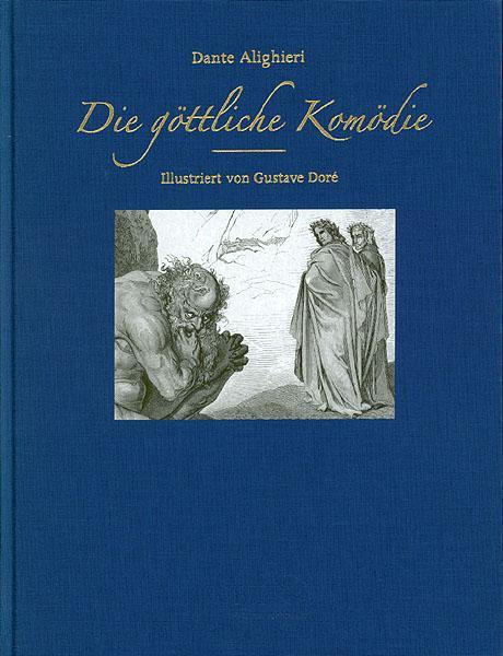 Die göttliche Komödie. Illustriert von Gustave Doré.: Alighieri, Dante: