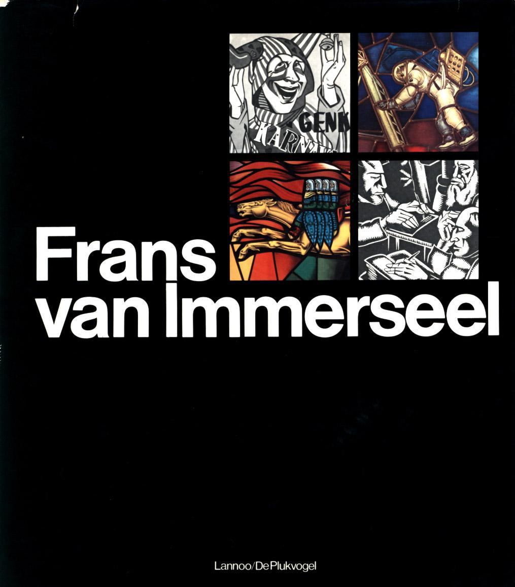 Karikaturist, houtsnijder, glazenier, stoetenbouwer.: Immerseel, Frans van