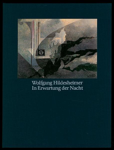 In Erwartung der Nacht. Collagen. [Signiertes Exemplar.] - Hildesheimer, Wolfgang