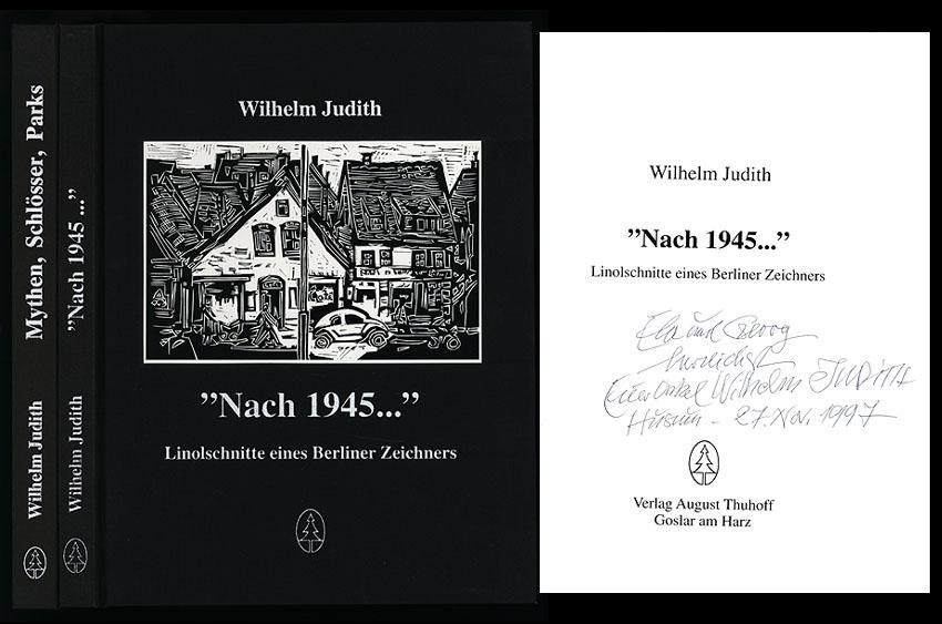 """Nach 1945."""". Linolschnitte eines Berliner Zeichners. Und: Judith, Wilhelm:"""