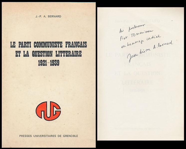 Le Parti Communiste Francais et la question: Bernard, J.-P. A.: