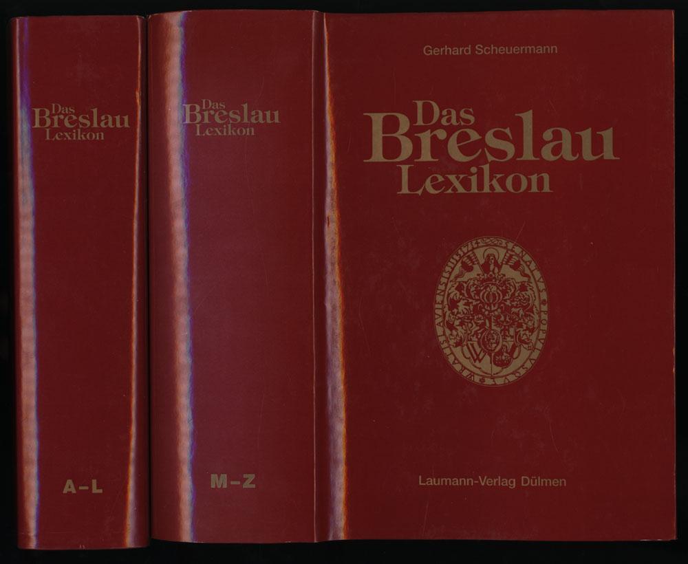 Das Breslau-Lexikon. 2 Bände (komplett).: Scheuermann, Gerhard: