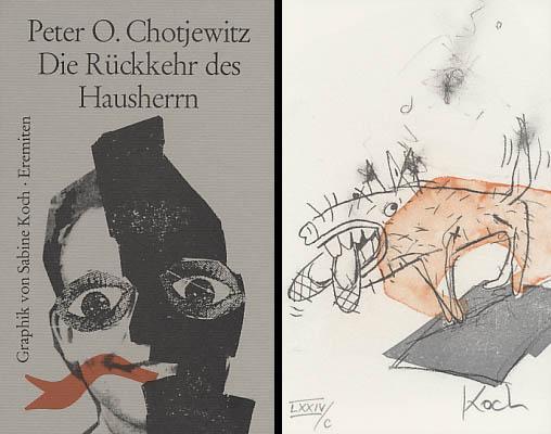 Die Rückkehr des Hausherrn. Monolog einer Fünfzigjährigen. Mit Original-Offsetlithographien von Sabine Koch.