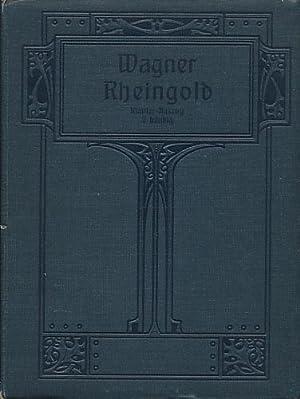 Der Ring des Nibelungen. Ein Bühnenfestspiel für: Wagner, Richard: