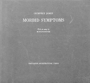 Morbid Symptoms. Arcadia and the French revolution.: James, Geffrey]; Mosser,