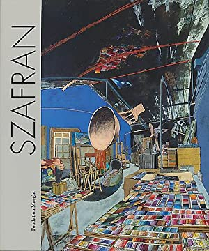 Sam Szafran. Commisaire de l'exposition: Jean Clair.: Szafran, Sam: