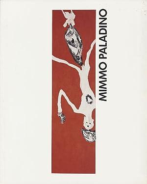 Mimmo Paladino. Bilder und Zeichnungen 1981 -: Paladino, Mimmo]; Schellmann,